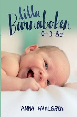 Lilla Barnaboken : 0-3 år