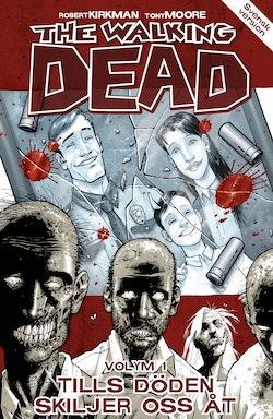 The Walking Dead volym 1. Tills döden skiljer oss åt
