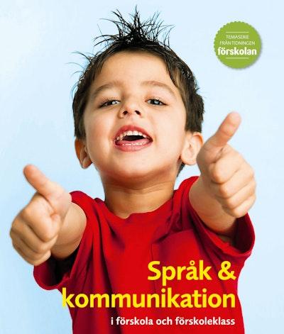 Språk & kommunikation i förskola och förskoleklass