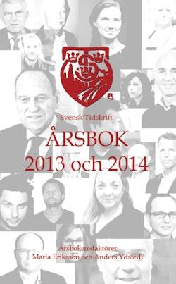 Svensk Tidskrift Årsbok 2013 och 2014