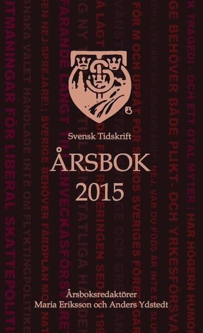 Svensk Tidskrifts Årsbok 2015