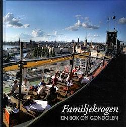 Familjekrogen : en bok om Gondolen
