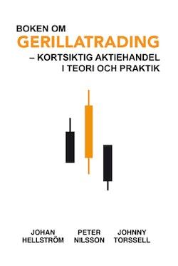 Boken om Gerillatrading : kortsiktig aktiehandel i teori och praktik