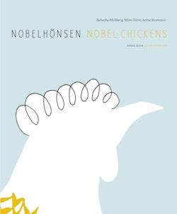 Nobelhönsen / Nobel Chickens