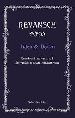 Revansch 2020 : tiden och döden