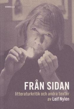 Från sidan : litteraturkritik och andra texter av Leif Nylén