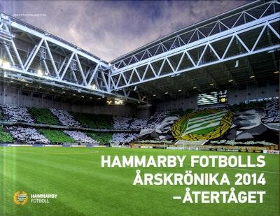 Hammarby Fotbolls Årskrönika 2014 : återtåget