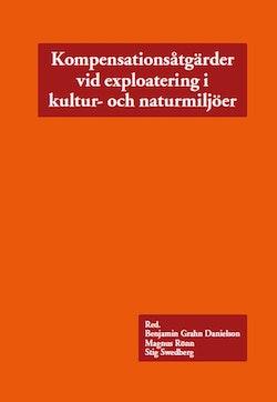 Kompensationsåtgärder vid exploatering i kultur- och naturmiljöer