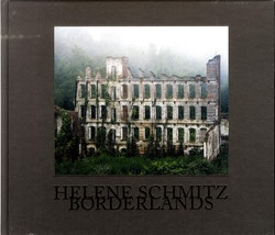 Helene Schmitz : borderlands
