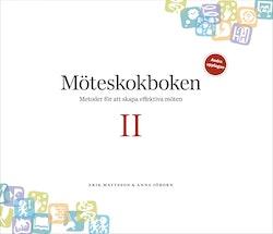 Möteskokboken II: metoder för att skapa effektiva möten