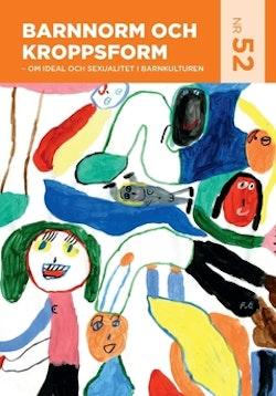 Barnnorm och kroppsform : om ideal och sexualitet i barnkulturen