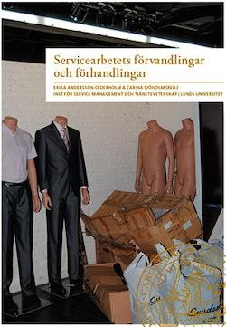 Servicearbetets förvandlingar och förhandlingar