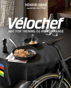 Vélochef : mat for trening og konkurranse