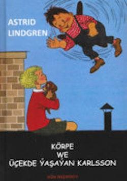 Körpe we Üçekde ýaşaýan Karlsson