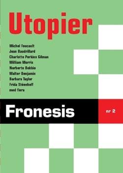 Fronesis 2. Utopier