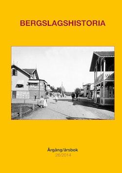 Bergslagshistoria. Årgång/årsbok 26/2014