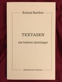 Textasen - Om textens njutningar