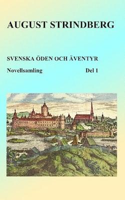 Svenska öden och äventyr : berättelser från alla tidevarv. Del 1