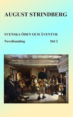 Svenska öden och äventyr : berättelser från alla tidevarv. Del 2