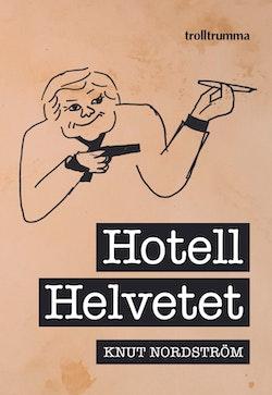 Hotell Helvetet