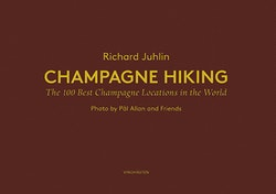 Champagne Hiking: The 100 best Champange locations in the World