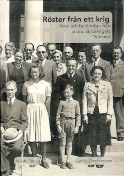 Röster från ett krig : brev och berättelser från andra världskrigets Tyskland