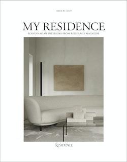My Residence : Scandinavian interiors from Residence Magazine 2018