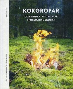 Kokgropar och andra aktiviteter i Forsmarks skogar