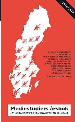 Mediestudiers årsbok : Tillståndet för journalistiken 2016/2017