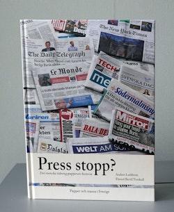 Press stopp? : det svenska tidningspapperets historia
