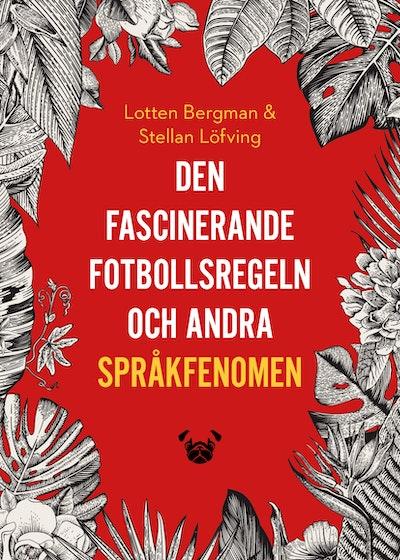 Den fascinerande fotbollsregeln och andra språkfenomen