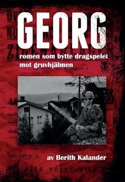Georg : romen som bytte ut dragspelet mot gruvhjälmen