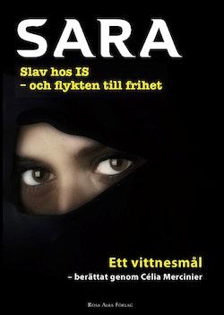 Sara - fånge hos IS och flykten till frihet