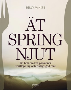 Ät, Spring, Njut
