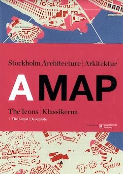A MAP: Stockholm Arkitektur Klassikerna