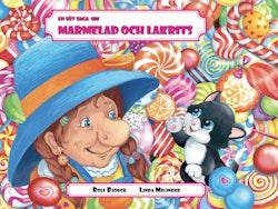 En söt saga om Marmelad och Lakrits