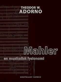 Mahler : en musikalisk fysionomi