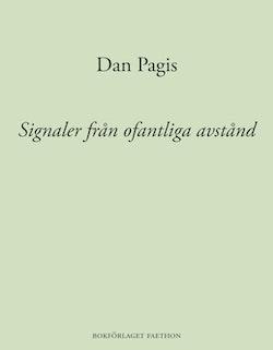 Signaler från ofantliga avstånd : dikter i urval