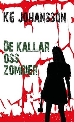 De kallar oss zombier