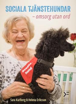 Sociala tjänstehundar : omsorg utan ord