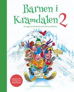 Barnen i Kramdalen 2. En saga om fördomar och barns olikheter