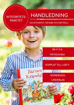 Handledning Barnen i Kramdalen - tema integritet
