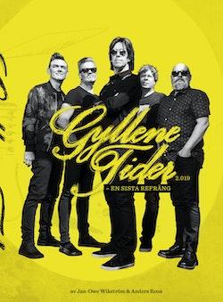 Gyllene Tider 2.019 - en sista refräng