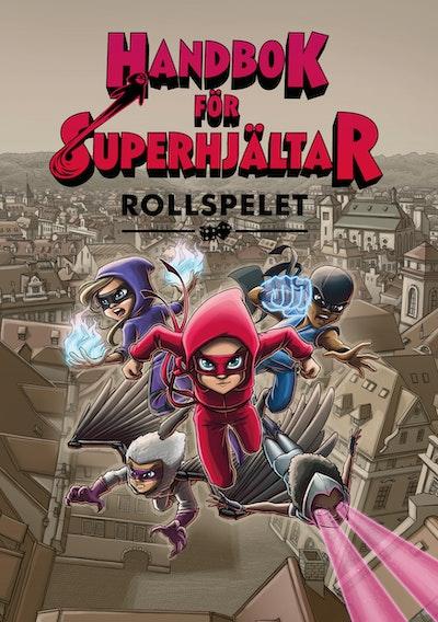 Handbok för Superhjältar : rollspelet