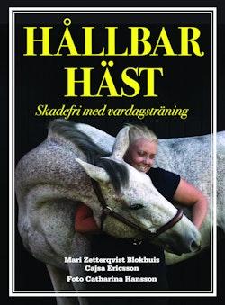 Hållbar häst : Skadefri med vardagsträning