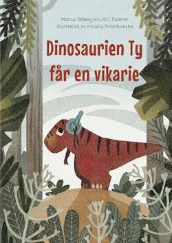 Dinosaurien Ty får en vikarie