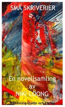 Små skriverier : Novellsamling