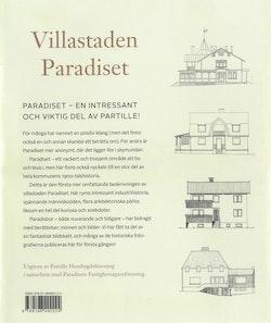 Villastaden Paradiset. Berättelser om människor, hus och utveckling under 120 år