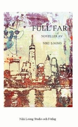 MAKULERAD Full fart : Tre noveller i serien om Mina Flanagan