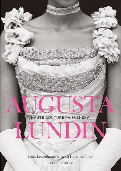 Augusta Lundin : haute couture på svenska